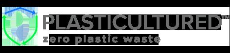 Plasticultured